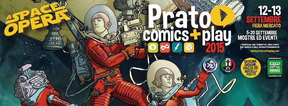 @PratoComicsPlay 2015 dedicata a #StarWars: ecco dove #giocare il 12 e 13 settembre